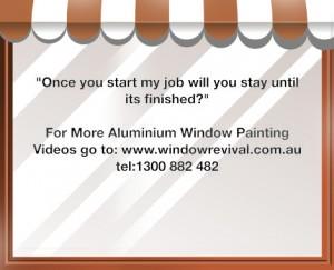 Aluminium window painting and aluminium window restoration time frame
