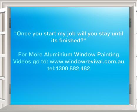 aluminium window painting and aluminium window restoration reliabilty